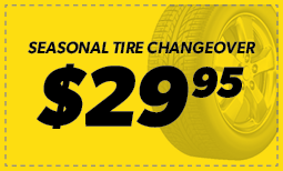 $29.95 Seasonal Tire Changeover