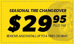 Seasonal Tire Changeover- $29.95