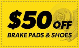 $50 Off Brake Pads & Shoe Coupon