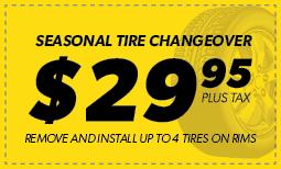 Seasonal Tire Changeover- $29.95