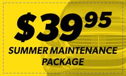$39.95 Summer Maintenance Package